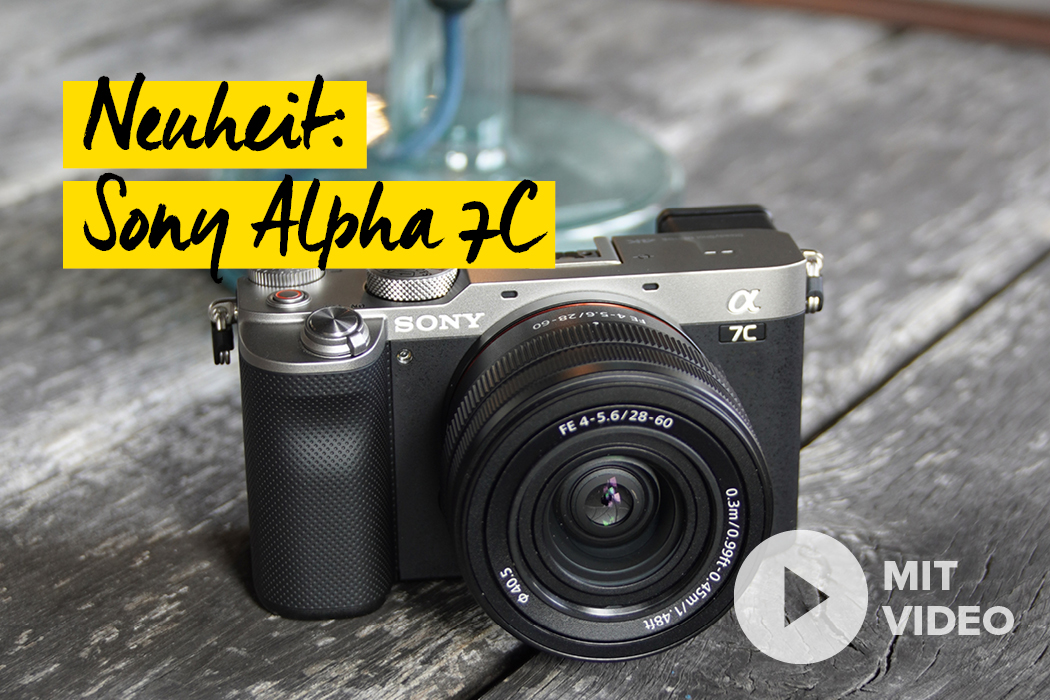 Neuheit - Sony Alpha 7C