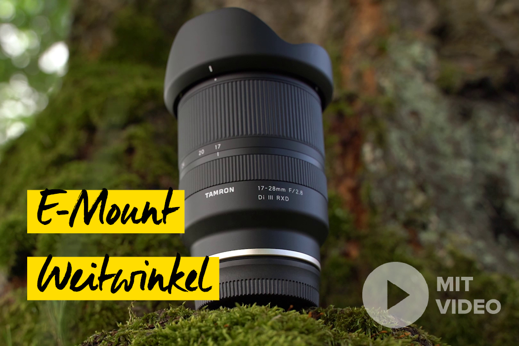 Objektiv Neuheit fuer Sony E Mount - Tamron 17-28mm F/2.8