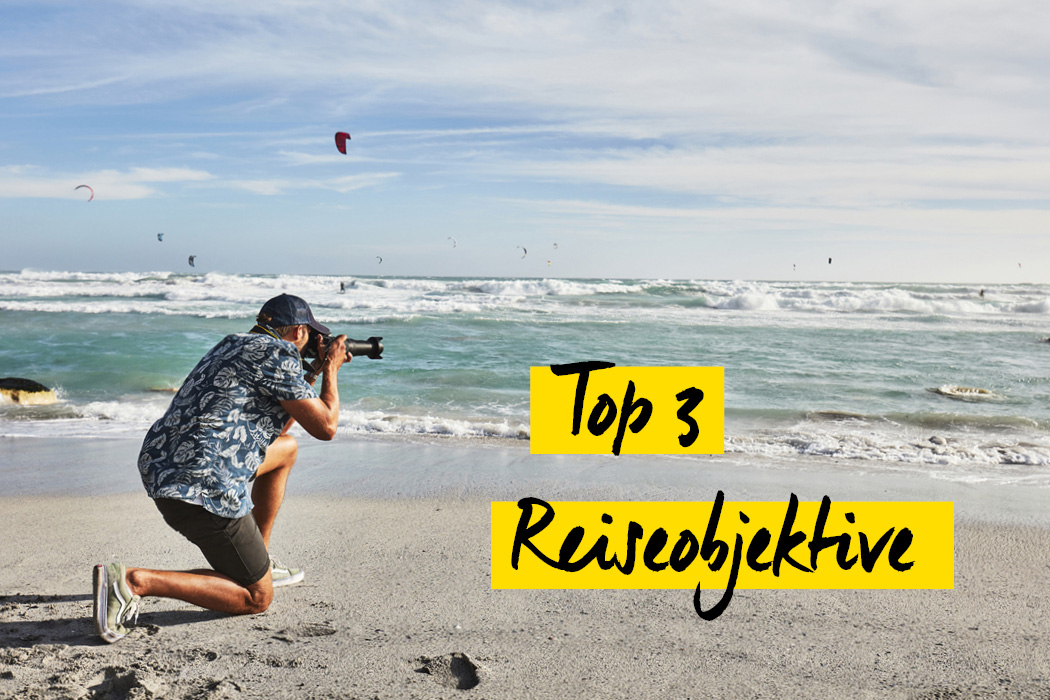 Top 3 Reiseobjektive